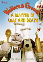 Wallace And Gromit - A Matter Of Loaf And Death.jpg